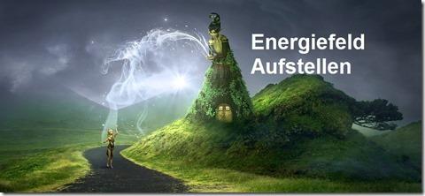 Energiefeld Aufstellung