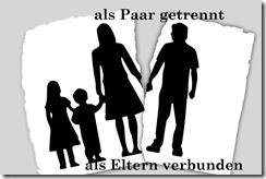 als Paar verbunden als Eltern getrennt
